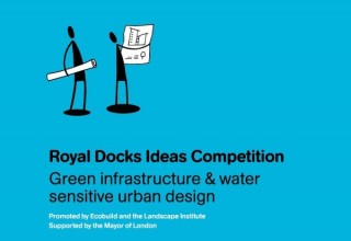 royal docks ideas competition